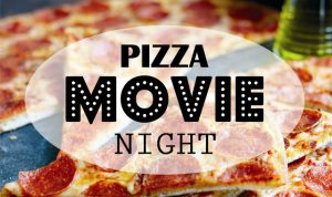 Pizza and a Movie @ The Bridge